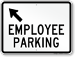 Employee Parking Up Arrow Pointing Left Sign