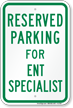 Parking Space Reserved For End Specialist Sign