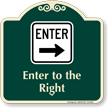 Enter To The Right Arrow Signature Sign