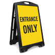Entrance Only Portable Sidewalk Sign