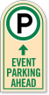 Event Parking Ahead sign