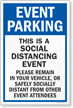 Event Parking Social Distancing Event Please Remain in Vehicle or Distant from Others Social Distancing Parking Sign