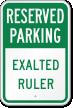 Exalted Ruler Reserved Parking Sign