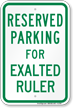 Novelty Parking Space Reserved For Exalted Ruler Sign