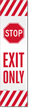 Exit Only And Slow Double-Sided Flexpost Reflective Decal