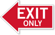 Exit Only, Left Die-Cut Directional Sign
