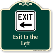 Exit To The Left Arrow Signature Sign