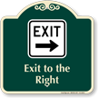 Exit To The Right Arrow Signature Sign