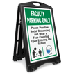 Faculty Parking Only Practice Social Distancing and Wear a Face Covering Upon Entering BigBoss A-Frame Portable Sidewalk Sign