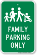 Family Parking Only Sign
