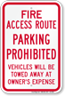 Fire Access Route, Vehicles Towed Away Sign