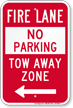 Fire Lane At Left, Tow-Away Zone Sign