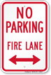 No Parking Fire Lane Sign With Bidirectional Arrow