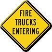 Fire Trucks Entering Sign