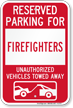 Reserved Parking For Firefighters Vehicles Tow Away Sign