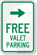 Free Valet Parking Right Arrow Sign