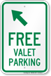 Free Valet Parking Upper Left Arrow Sign