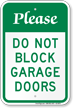 Please Do Not Block Garage Doors Sign