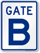 Gate B, Gate ID Sign