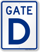 Gate D, Gate ID Sign