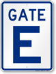 Gate E, Gate ID Sign