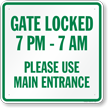Gate Locked Please Use Main Entrance Sign
