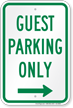 Guest Parking Only Right Arrow Sign