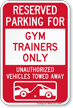 Reserved Parking For Gym Trainers Only Novelty Sign