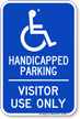 Handicapped Parking For Visitor Use Only Sign