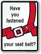 Have You Fastened Your Seat Sign