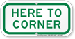 Here To Corner Supplemental Parking Sign