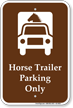 Horse Trailer Parking Only Sign