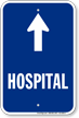 Hospital Ahead Arrow Entrance Sign