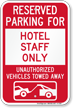 Reserved Parking For Hotel Staff Only Sign