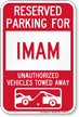 Reserved Parking For Imam Vehicles Tow Away Sign