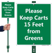 Keep Carts 15 Feet From Greens LawnBoss Sign