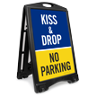 Kiss And Drop No Parking Sidewalk Sign