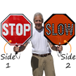 Stop-Slow 2-Sided LED Sign with Rechargeable Battery