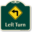Left Turn Allowed Signature Sign