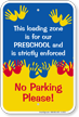 Drop Off and Pick Up School Zone Sign