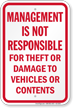 Management Not Responsible For Theft Notice Sign