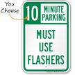 Must Use Flashers, Minute Parking Sign