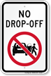 No Drop Off Sign