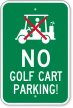 No Golf Cart Parking Sign