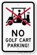 No Golf Cart Parking Rules Sign