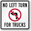 No Left Turn For Trucks Sign