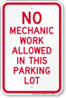 No Mechanic Work Allowed In Parking Sign