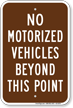 No Motorized Vehicles Beyond This Point Sign