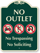 No Outlet, No Trespassing Soliciting Signature Sign