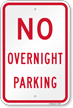 No Overnight Parking Aluminum Sign